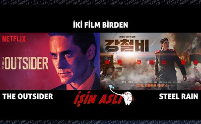 The Outsider ve Steel Rain İncelemesi (Bir Film de Bonus)